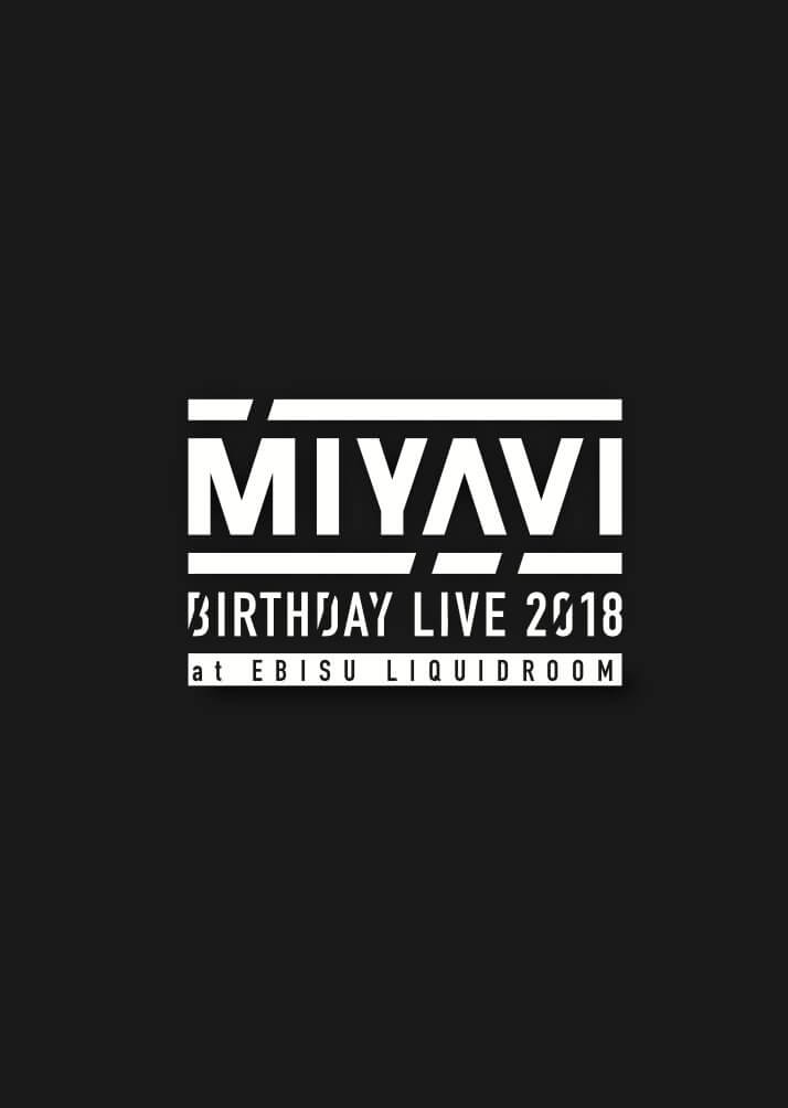 Miyavi Birthday Live 2018 Dvd Miyavi Vkgy ブイケージ
